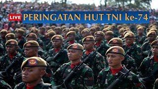 LIVE Peringatan HUT TNI ke-74