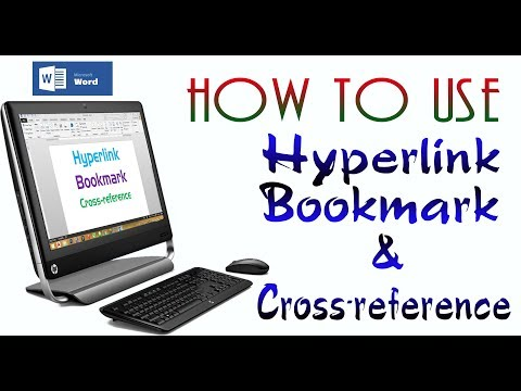 How to use Hyperlink, Bookmark and Cross-reference in MS Word