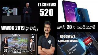 Technews 520 WWDC 2019 Highlights,Moto Vision india,Miband 4,Samsung 8k Qled TVs,Mi Bank 2i Worldcup