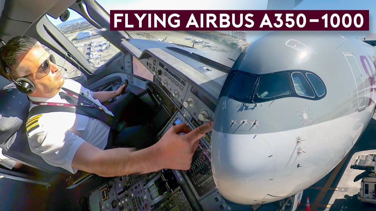 Flying the Largest Airbus Twin - A350-1000 Qatar Airways