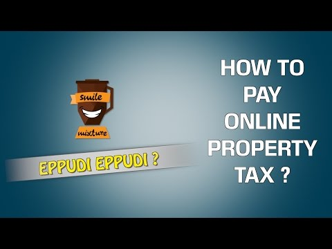 How to pay Online Property Tax  | Eppudi Eppudi - #23 | Smile Mixture