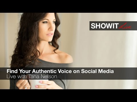 Live: Find Your Authentic Voice on Social Media with Tana Nelson