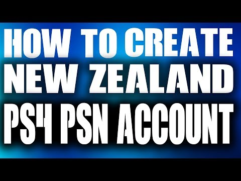How to Create a New Zealand PSN Account on PS4