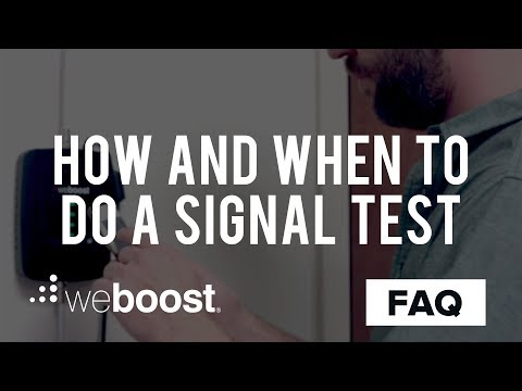 When And How To Do A Signal Test - FAQ | weBoost