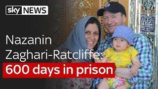 Nazanin Zaghari-Ratcliffe: 600 days in prison