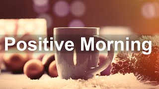 Positive Winter Morning Jazz - Happy February Bossa Nova and Jazz Cafe Music