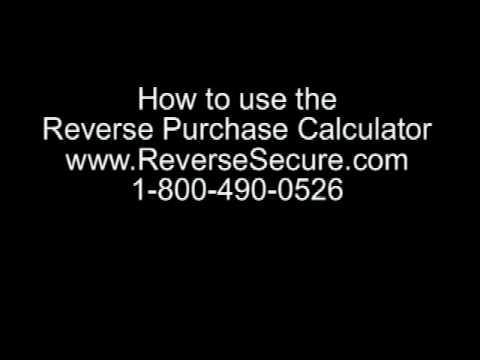 Reverse Mortgage Purchase Calculator