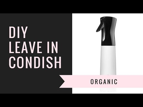 DIY Leave In Conditioner Spray | Natural Hair