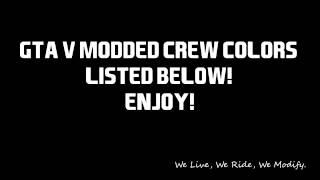 Gta 5 Online - Modded Crew Colors In Description!