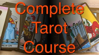 Complete Tarot Card Reading Course Part 1