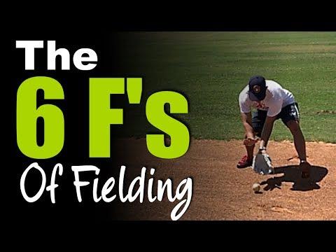 The 6 F's of Fielding a Baseball - Baseball Fielding Fundamentals