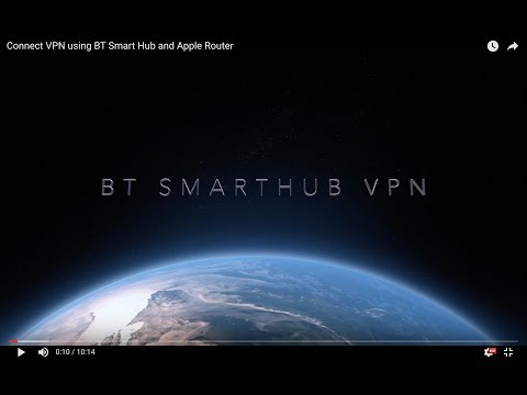 Connect VPN using BT Smart Hub and Apple Router