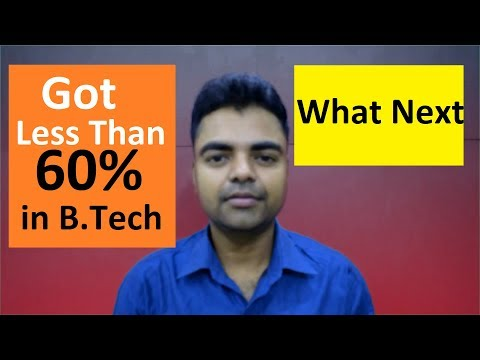 Got Less Than 60% Marks in B.Tech What Next in Hindi