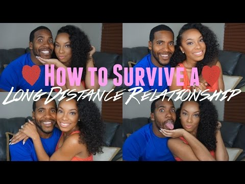 How To Survive a Long Distance Relationship   YOU DON'T HAVE TO SETTLE!