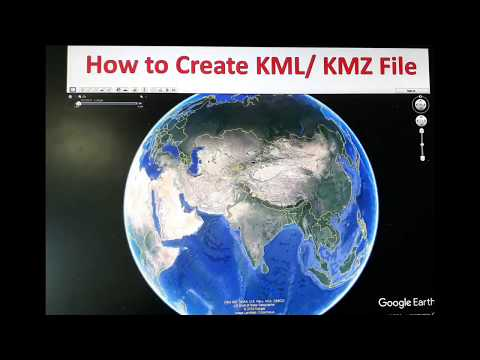 How to Create KML or KMZ File