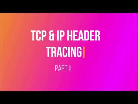 TCP,IP header tracing in WireShark Part 2