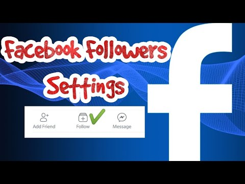 How to change facebook followers settings on FB App?