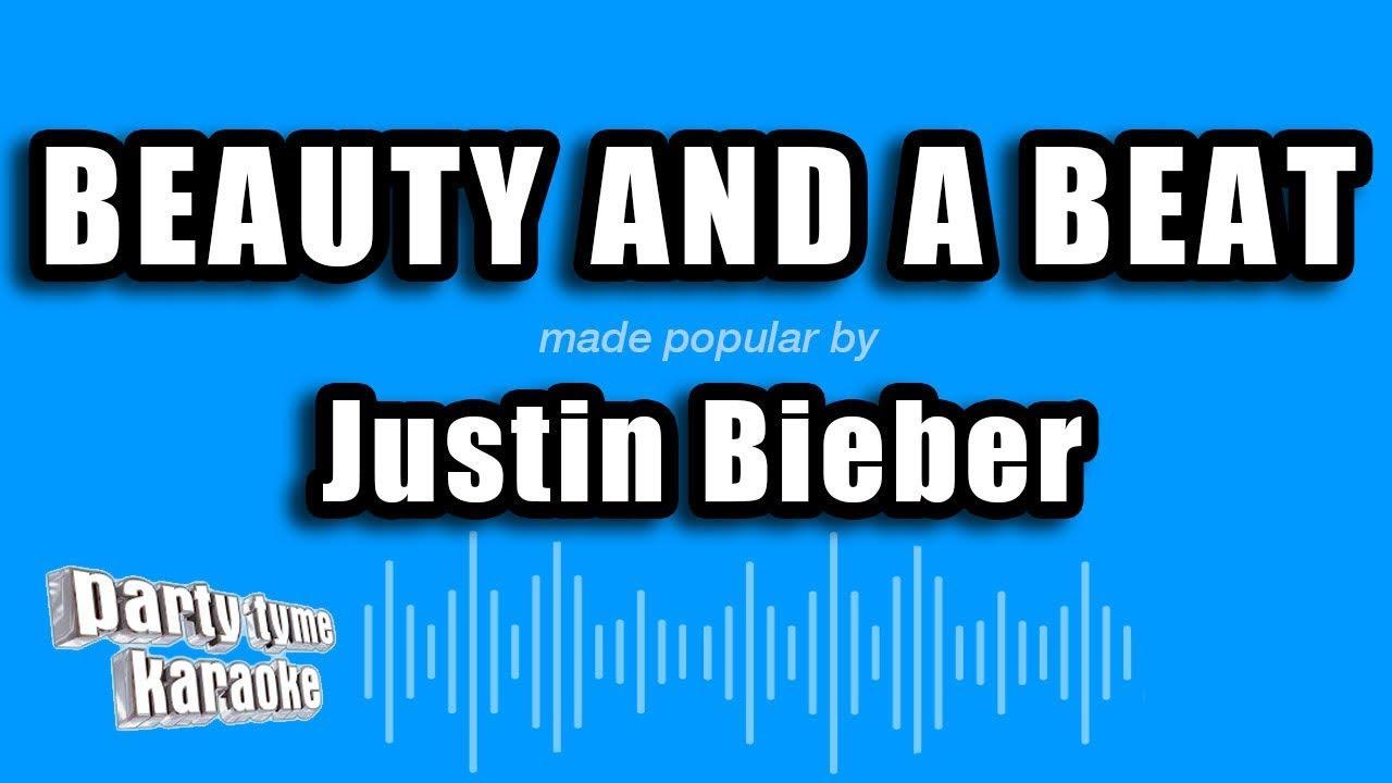Download Justin Bieber - Beauty And A Beat (Karaoke Version) MP3 Gratis