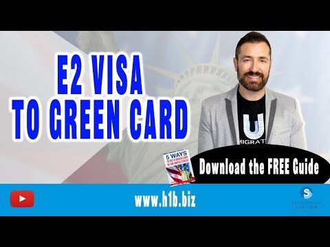 E2 Visa Lawyer: Can I get a Green Card from an E2 Visa?