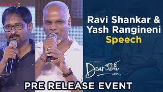 Producer Ravi Shankar and Yash Rangineni Speech | Dear Comrade Pre Release Event |Vijay Deverakonda