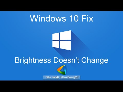 Can't change brightness in Windows 10 [Solved!]