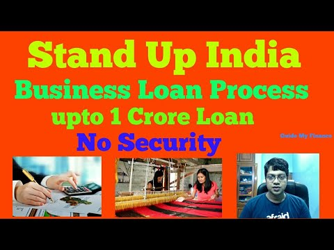 How to Get Stand Up India Business Loan | Details Guideline on Stand Up India