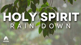 HOLY SPIRIT: Piano Music & Relaxing Rain Sounds | Relaxing Music, Sleep Music, Background Whitenoise