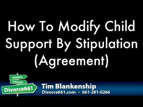 How To Modify California Child Support By Agreement