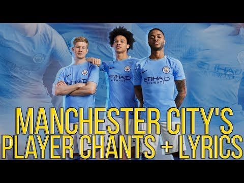MANCHESTER CITY'S PLAYER CHANTS + LYRICS!