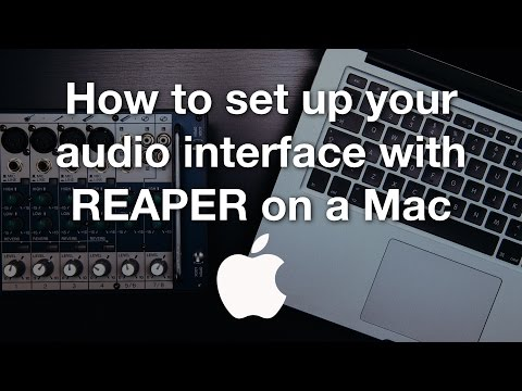 How to set up your audio interface with REAPER on a Mac