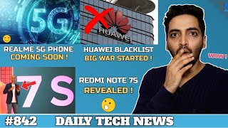 Redmi 7A,Realme 5G Phone,Huawei Blacklist,PUBG 0.12.5,Redmi Note 7S Live Photo,Amazon Big Issue #842