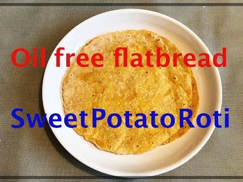 Sweet Potato Roti (Flatbread) | Oil-free / Vegan/Vegetarian Recipe