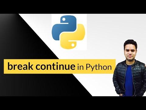 Break Continue Python - python tutorials for beginners in hindi - 19