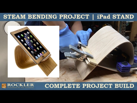 Steam Bending Project | iPad Stand | Full Project Video