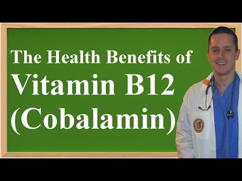 The Health Benefits of Vitamin B12 (Cobalamin)