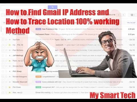 How to find Gmail IP address and how to trace Location %100 Working Method