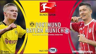 NHẬN ĐỊNH BÓNG ĐÁ. Dortmund vs Bayern Munich (23h30 ngày 26/5). Vòng 28 Đức. Trực tiếp FOX Sports