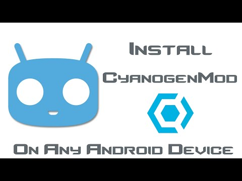 Install CyanogenMod - Any Android Device - Without Rooting Or Installing a Custom Recovery