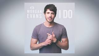 "Morgan Evans - ""I Do"" (Audio Video)"