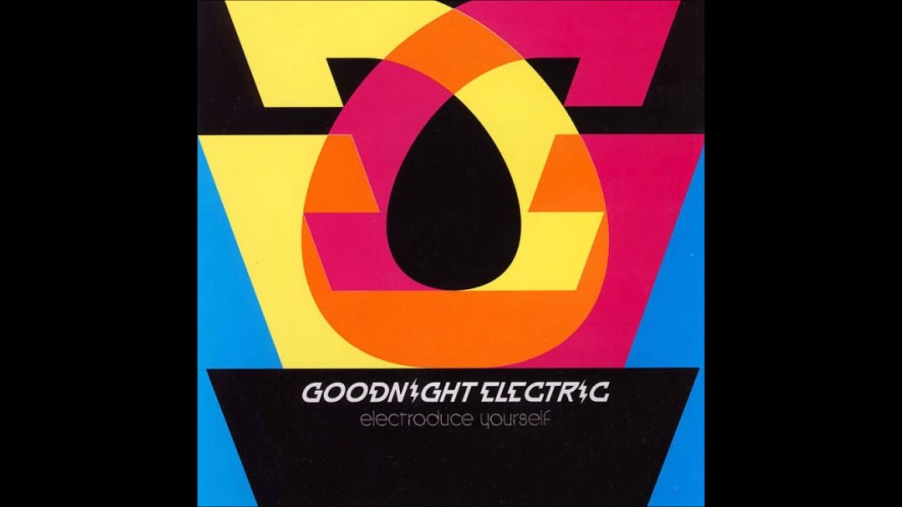 Goodnight Electric - Automatic Heart