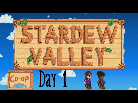 Stardew Valley Co-op (Day 1)