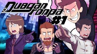 #1 Dubgan Ronpa - (with Chongo, Pryinbrian, Sim, And Popelickva)