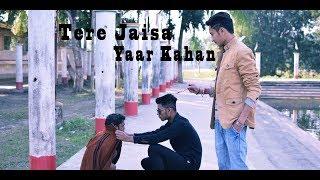 Tere Jaisa Yaar Kahan | Yaara Teri Yaari | Rahul Jain | Pehchan Music | Emotional Friendship Video