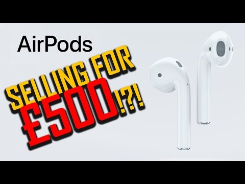 Apple AirPods selling for £500!?!