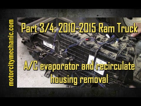 Part 3/4: 2009-2015 Ram trucks A/C evaporator and recirculate housing