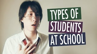 Types of Students at School