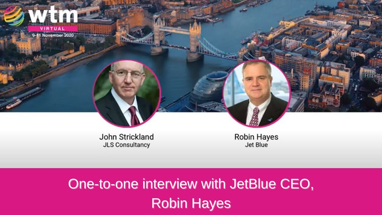 One-to-one interview with JetBlue CEO, Robin Hayes