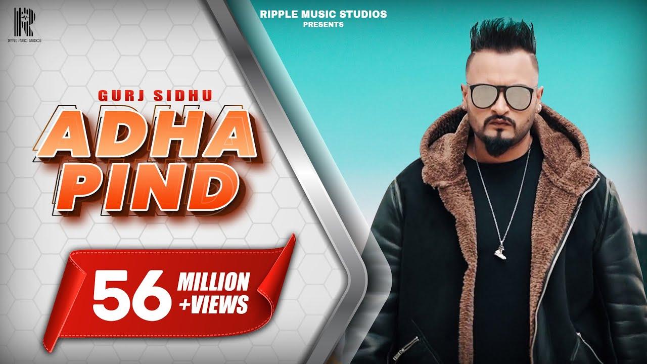 Download Adha Pind : Gurj Sidhu (Official Song) Latest Punjabi Songs 2018   Ripple Music MP3 Gratis