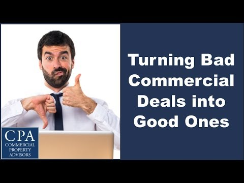 Turning a Bad Commercial Real Estate Deal into a Good One