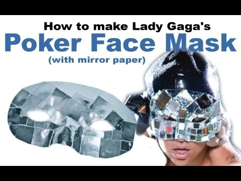 How To Make Lady Gaga Poker Face Mask [Mirror Paper] - DIY